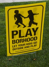 Playborhood sign in Mike Lanza's front yard in Menlo Park