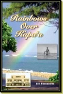Rainbows Over Kapa'a by author Bill Fernandez