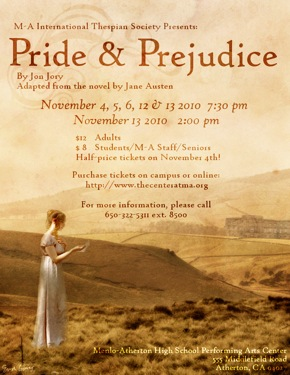 Poster for Menlo Atherton High School's production of Pride and Prejudice