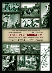 Documentary film Something's Gonna Live features conversations with six Hollywood masters