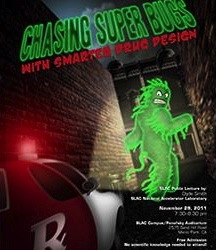 Chasing super bugs is SLAC lecture topic on Nov. 29