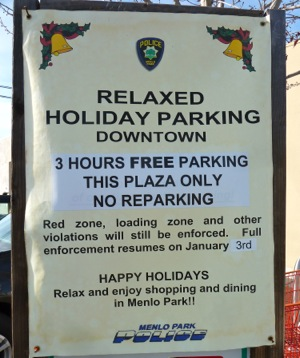 holiday relaxed parking sign in downtown Menlo Park