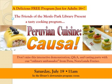 Post image for Menlo Park Library invites local foodies to learn about Peruvian cooking on July 19