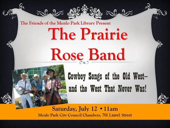 Post image for Prairie Rose Band performs cowboy songs in Menlo Park on Saturday, July 12