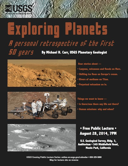 Exploring planets – A personal retrospective of the first 50 years is USGS lecture on Aug. 28