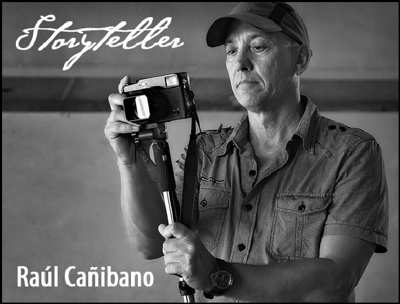 Raúl Cañibano - Cuban Photographer and Storyteller