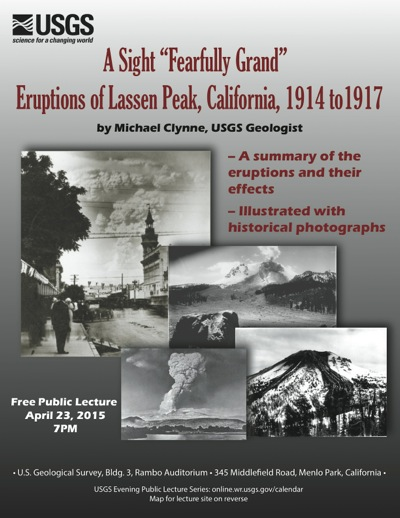 "Post image for California as ""volcano country"" is USGS evening lecture on April 23, commemorating centennial of 1914-17 eruptions"