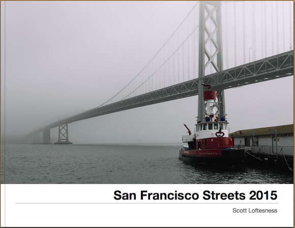 San Francisco Streets – An Evolution in Personal Style