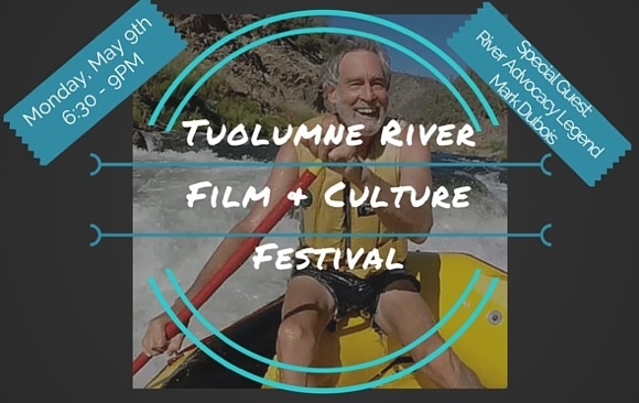 Post image for 2nd Annual Tuolumne River Film and Culture Fest set for Monday, May 9, at M-A PAC