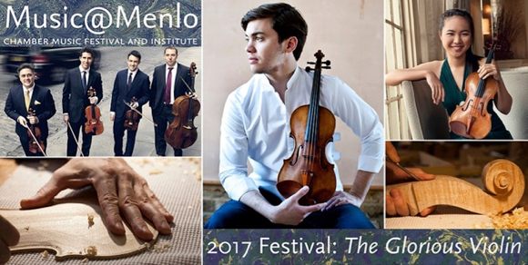 "Post image for ""The Glorious Violin"" is theme of 2017 Music@Menlo concert series"