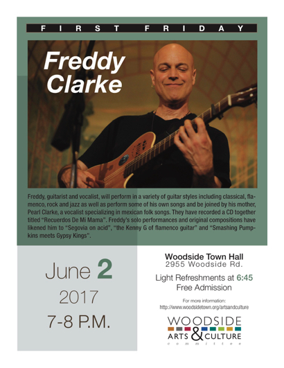 Freddy Clarke is featured at Woodside's First Friday on June 2