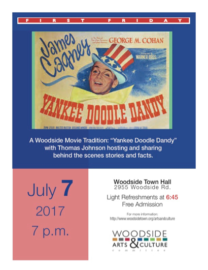 Post image for Woodside's First Friday event is screening of Yankee Doodle Dandy
