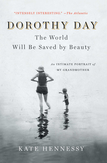 Post image for Kate Hennessy shares memories of her grandmother, Dorothy Day, on Oct. 14
