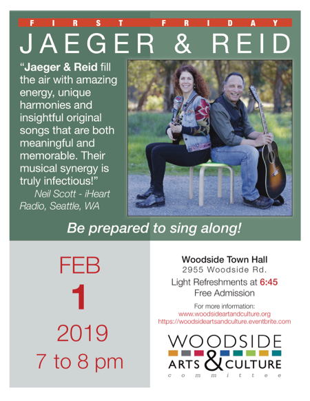 First Friday on Feb. 1st presents Jaeger & Reid at Woodside Town Hall