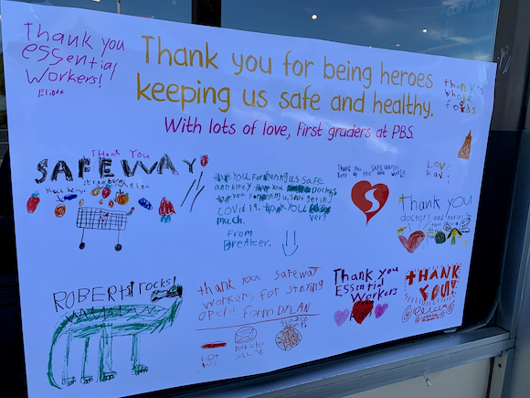 """Spotted: Signs-of-the-time: """"Thank you for being heroes keeping us safe and healthy"""""""