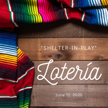 Virtual  Lotería night takes place on Friday, June 12