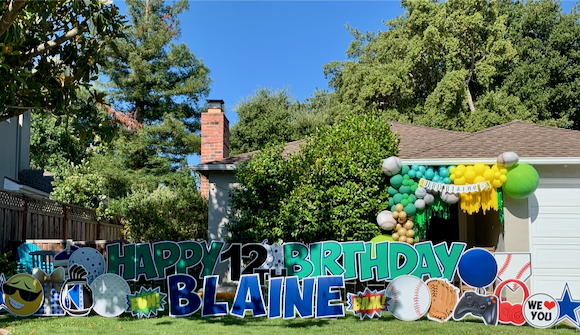 Spotted: Festive front yard in honor of Blaine's 12th birthday