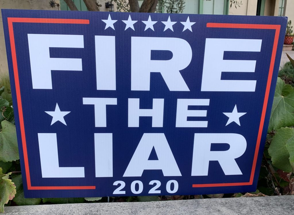 Spotted: Signs-of-the-time: FIRE THE LIAR