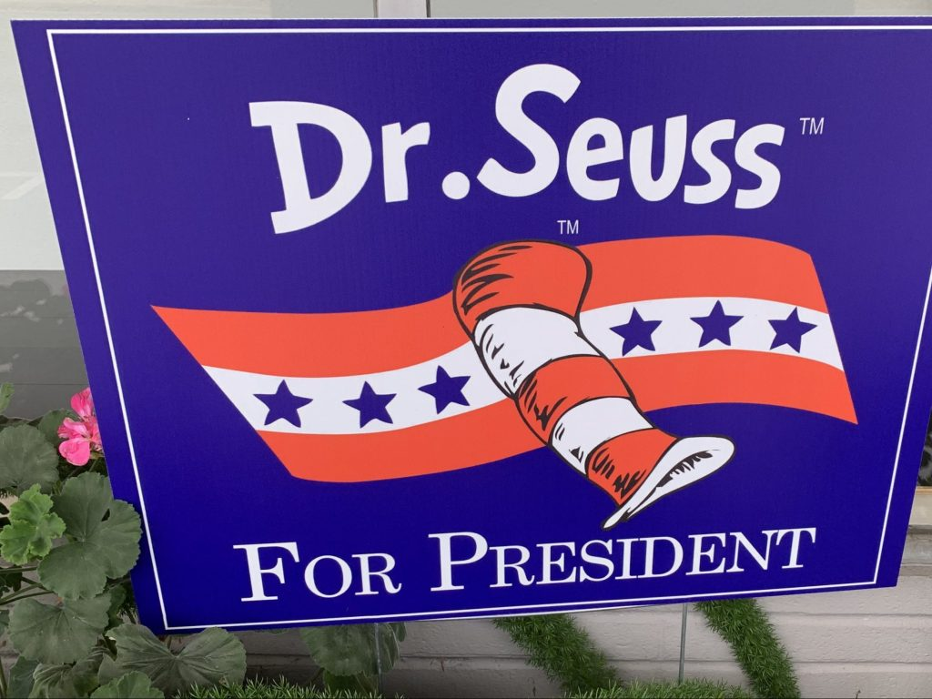 Spotted: Signs-of-the-time: Dr. Seuss for President