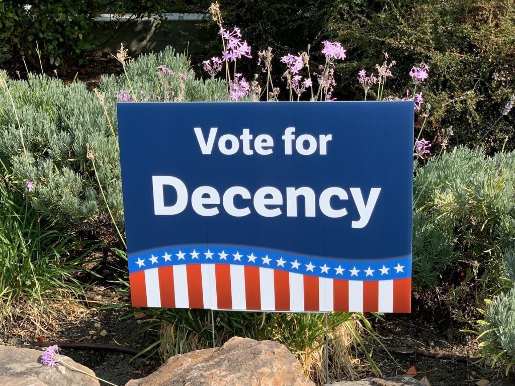 Spotted: Signs of the time: Vote for Decency