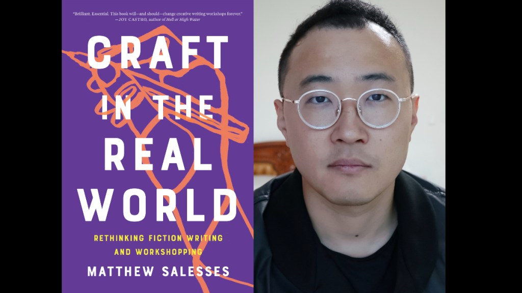 Craft in the Real World: Rethinking Fiction Writing and Workshopping is topic on March 15