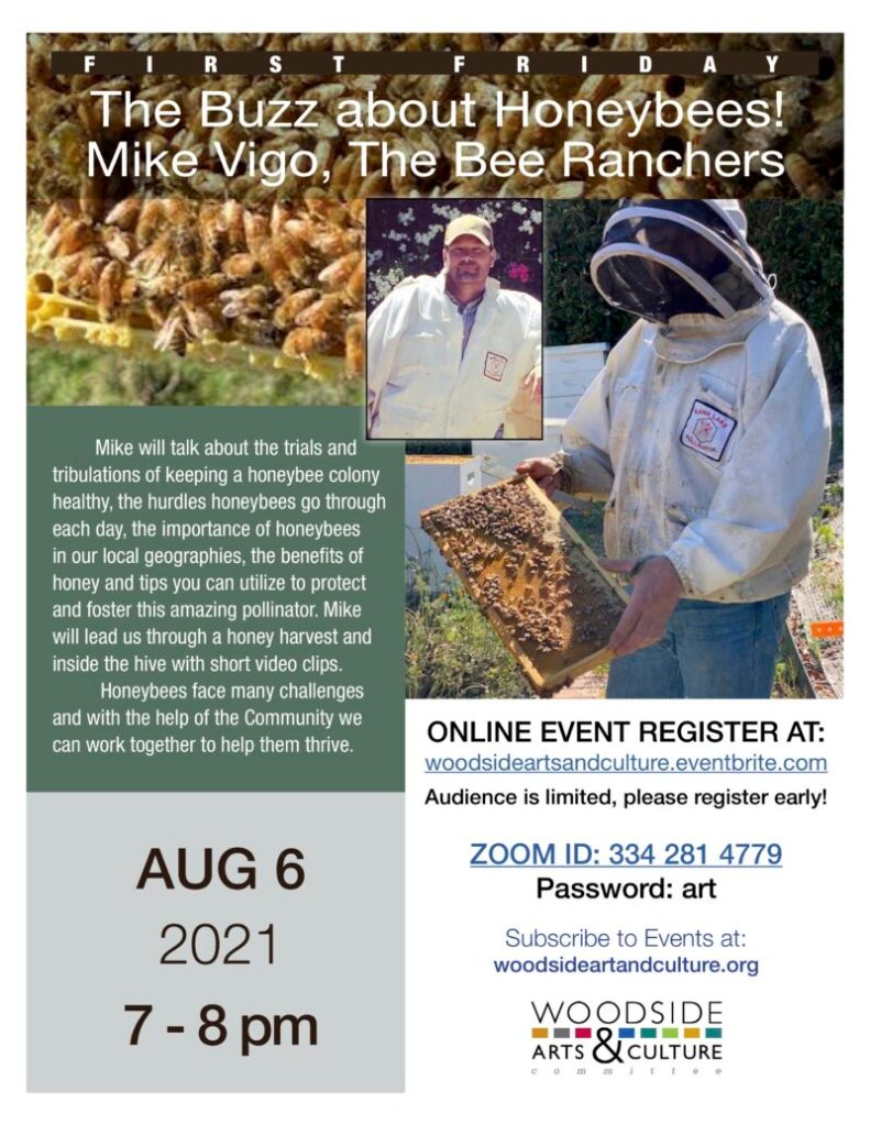 Woodside First Friday on August 6 is buzzing about honeybees